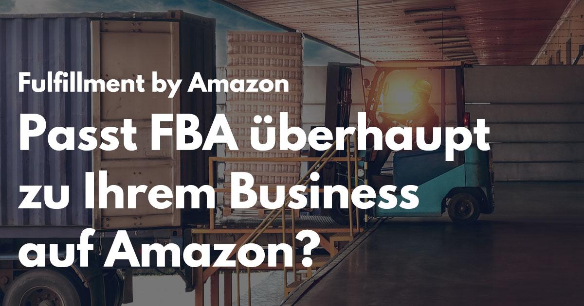 SellerLogic: Für wen ist Fulfillment by Amazon (FBA) geeignet